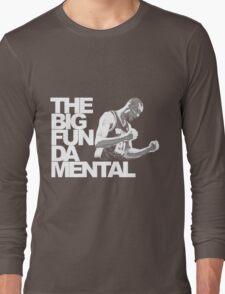 The Big Fun DA Mental Long Sleeve T-Shirt