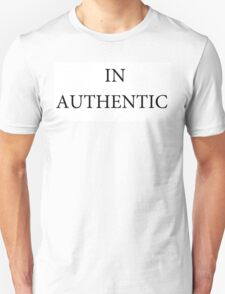 IN AUTHENTIC Unisex T-Shirt