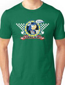 Slow-Mo Alert! Unisex T-Shirt