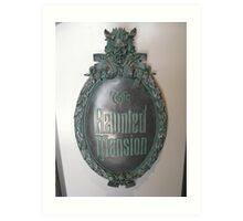 The Haunted Mansion Art Print