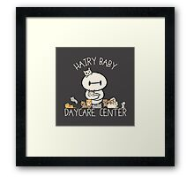Hairy Baby Daycare Center Framed Print