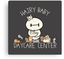 Hairy Baby Daycare Center Canvas Print