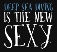 New Sexy Deep Sea Diving T-shirt by musthavetshirts