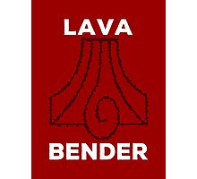 Lava Bender and Proud Photographic Print