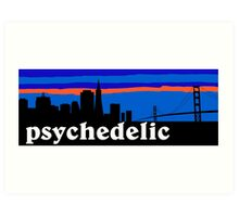 Psychedelic rock, San Francisco Skyline Art Print