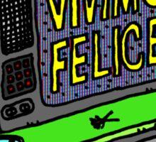 VIVIMOS FELICES by RADIOBOY Sticker