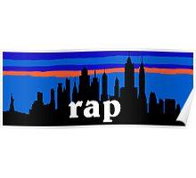 RAP, NYC skyline silhouette Poster