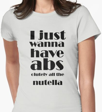 All The Nutella! Womens Fitted T-Shirt