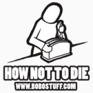 How not to die by bodiehartley