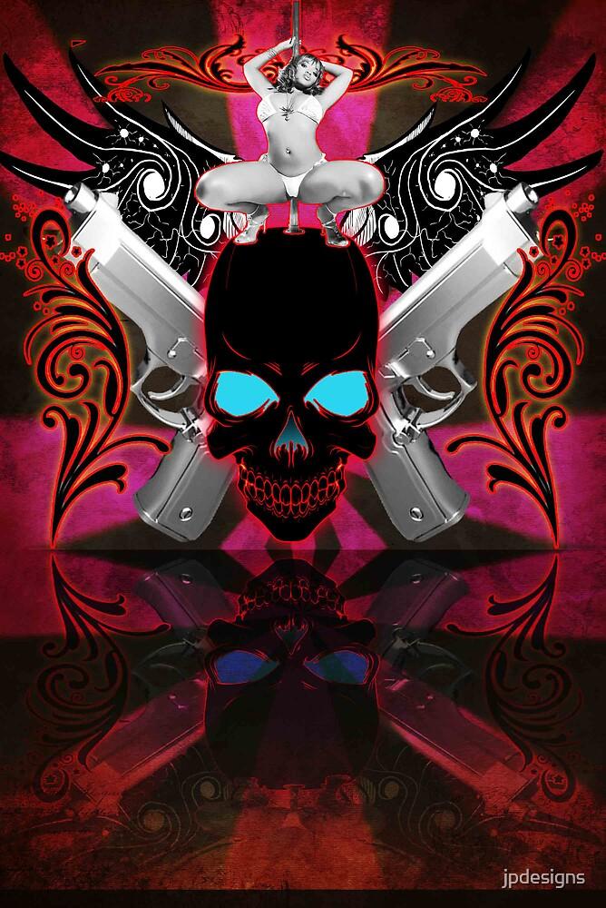 Skulls Guns & Strippers by jpdesigns