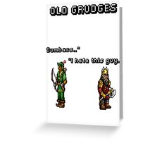 Old grudges Greeting Card
