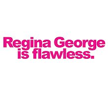 Mean Girls - Regina George is awesome! Photographic Print