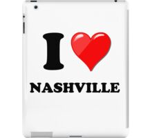 I Love Nashville iPad Case/Skin
