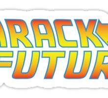 Barack to the Future Sticker