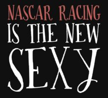 New Sexy Nascar Racing T-shirt by musthavetshirts