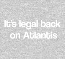 """It's Legal Back On Atlantis""- White Text Baby Tee"