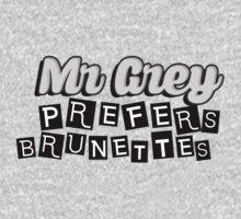Mr Grey Prefers Brunettes T-Shirt