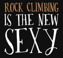New Sexy Rock Climbing T-shirt by musthavetshirts