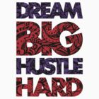 DREAM BIG / HUSTLE HARD [PURPLE/RED] by Slick Apparel