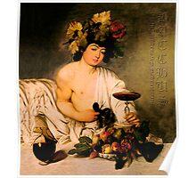 Bacchus - Michelangelo Merisi da Caravaggio Poster