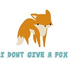 i don't give a fox by jasminehodgkins