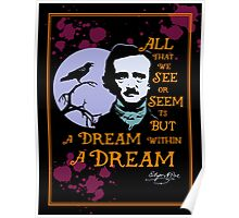 Edgar Allan Poe Dream Within A Dream Poster