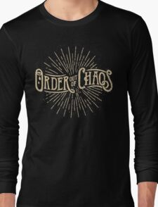 Order out of Chaos Long Sleeve T-Shirt
