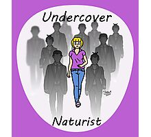 Undercover Naturist (Female) Photographic Print