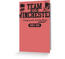 Team Winchester Greeting Card