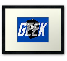 Geek My Ride- TARDIS Framed Print