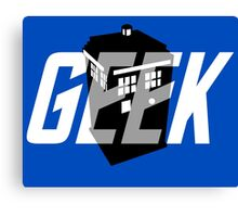 Geek My Ride- TARDIS Canvas Print