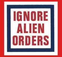 Ignore Alien Orders Kids Clothes