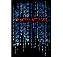 Hacker Attack! Photographic Print