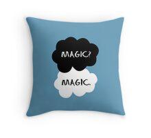 """""""Magic?"""" """"Magic."""" Throw Pillow"""
