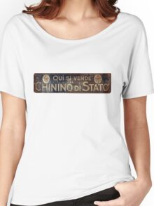 """Quì si vende Chinino di Stato"": Old-Fashioned Advertising Women's Relaxed Fit T-Shirt"