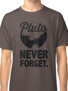 Pluto Never Forget Classic T-Shirt