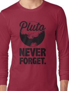 Pluto Never Forget Long Sleeve T-Shirt