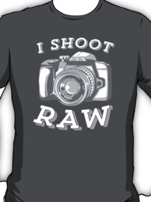 I Shoot RAW - White T-Shirt