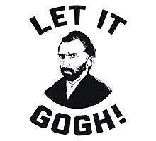 Let It Gogh Photographic Print