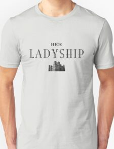 Her Ladyship T-Shirt