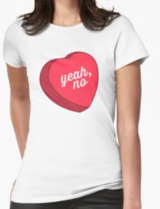 Yeah, No T-Shirt
