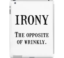 Irony iPad Case/Skin