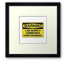Warning Grammar Framed Print
