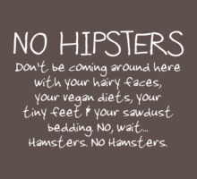 No Hipsters. Er... Hamsters. One Piece - Short Sleeve