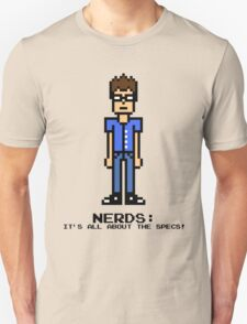 NERDS: IT'S ALL ABOUT THE SPECS! Unisex T-Shirt