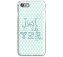 Zoella 'Just Say Yes' Phone Case iPhone Case/Skin