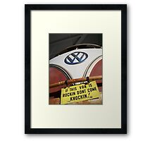 IF THE VAN IS A ROCKIN... Framed Print