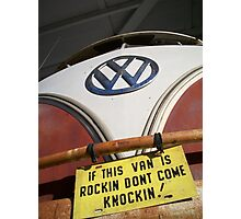 IF THE VAN IS A ROCKIN... Photographic Print