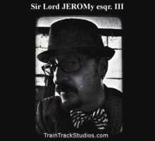 Sir Lord JEROMy esqr. III by TTStudios