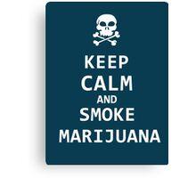 keep calm and smoke marijuana Canvas Print
